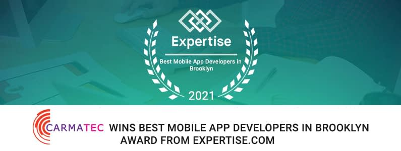 Carmatec Got Featured in Expertise Awards 2021: Top 11 Mobile App Developers in Brooklyn, NY