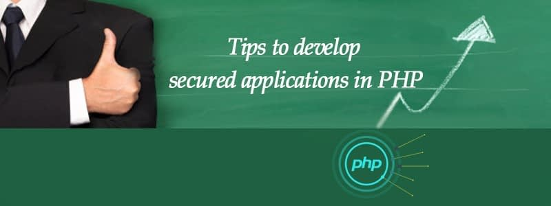 Tips to develop secured applications in PHP