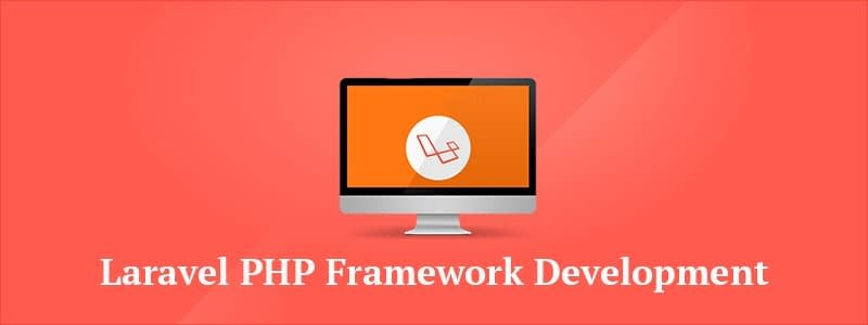 Laravel PHP Framework Development