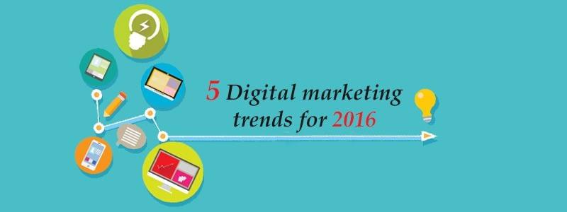 5-Digital-marketing-trends-of-2016