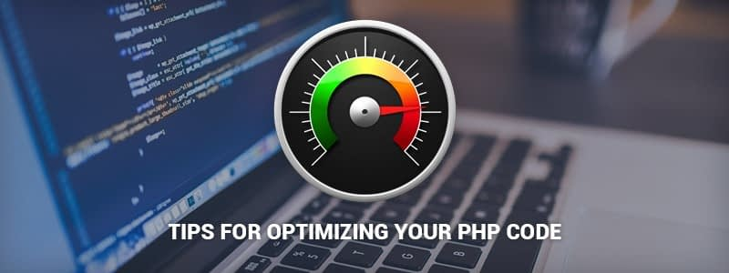 Tips for optimizing your PHP code